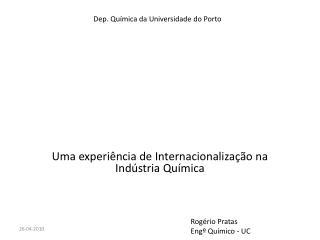 Uma experiência de Internacionalização na Indústria Química