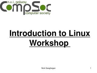 Introduction to Linux W orkshop