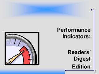Performance Indicators:  Readers' Digest Edition