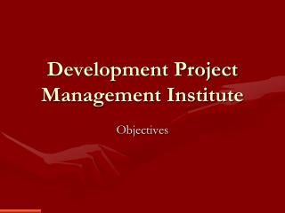 Development Project Management Institute