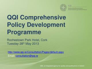 http ://qqi.ie/Consultation/Pages/default.aspx Email:  consultation@qqi.ie
