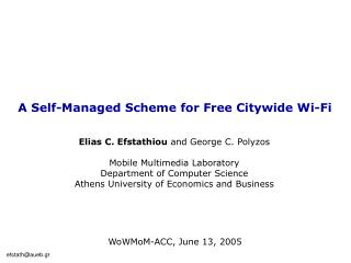 A Self-Managed Scheme for Free Citywide Wi-Fi