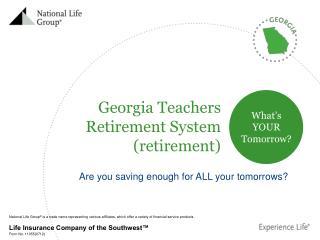 Georgia Teachers Retirement System (retirement)
