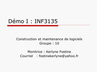 Démo I : INF3135
