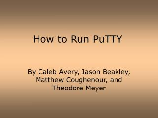 How to Run PuTTY