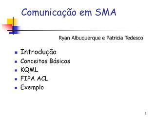Comunicação em SMA