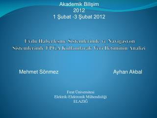 Akademik Bilişim  2012 1 Şubat -3 Şubat 2012