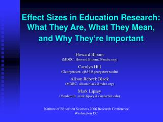 Effect Sizes in Education Research: What They Are, What They Mean, and Why They re Important
