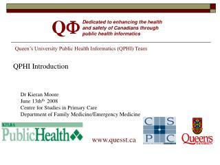 Queen's University Public Health Informatics (QPHI) Team