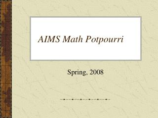 AIMS Math Potpourri