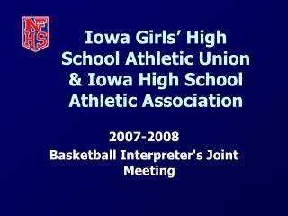 Iowa Girls  High School Athletic Union  Iowa High School Athletic Association