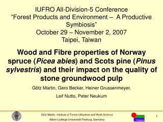 "IUFRO All-Division-5 Conference ""Forest Products and Environment –  A Productive Symbiosis"""