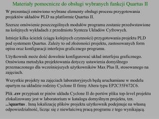 Materiały pomocnicze do obsługi wybranych funkcji Quartus II