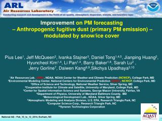 Improvement  on PM forecasting  � Anthropogenic fugitive dust (primary PM emission) �