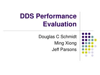 DDS Performance Evaluation