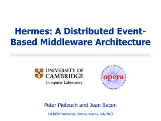 Hermes: A Distributed Event-Based Middleware Architecture
