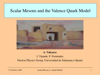 A. Valcarce J. Vijande, F. Fernández Nuclear Physics Group, Universidad de Salamanca (Spain)