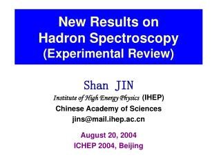 New Results on  Hadron Spectroscopy (Experimental Review)