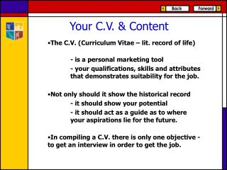 Your C.V. & Content