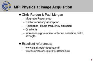 MRI Physics 1: Image Acquisition