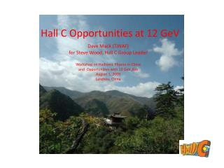 Hall C Opportunities at 12 GeV