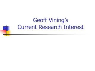 Geoff Vining's Current Research Interest