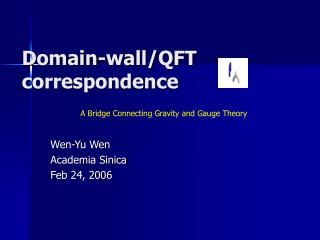 Domain-wall/QFT correspondence