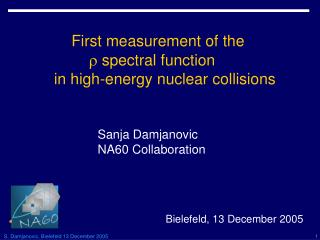 First measurement of the    spectral function    in high-energy nuclear collisions