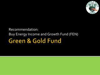 Green & Gold Fund