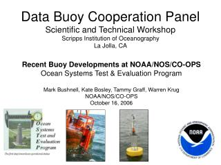Recent Buoy Developments at NOAA/NOS/CO-OPS Ocean Systems Test & Evaluation Program
