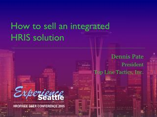 How to sell an integrated  HRIS solution