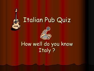 Italian Pub Quiz
