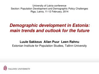 Demographic development in Estonia: main trends and outlook for the future
