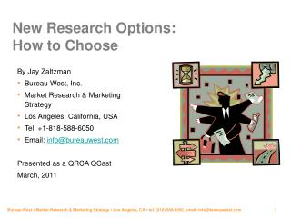 New Research Options:  How to Choose