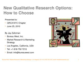 New Qualitative Research Options: How to Choose