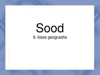 Sood 9. klass geograafia