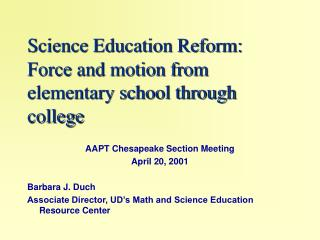 Science Education Reform:  Force and motion from elementary school through college
