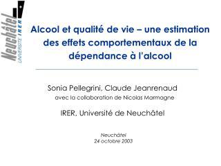 Alcool et qualité de vie – une estimation des effets comportementaux de la dépendance à l'alcool