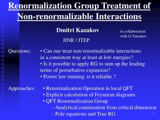 Renormalization Group Treatment of Non-renormalizable Interactions