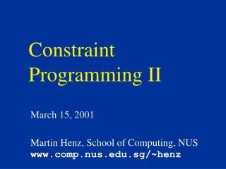 Constraint Programming II