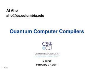 Quantum Computer Compilers