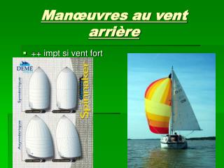Man�uvres au vent arri�re