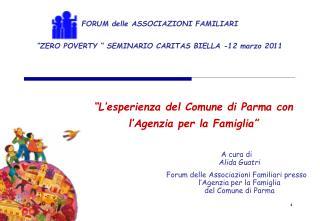 """FORUM delle ASSOCIAZIONI FAMILIARI """"ZERO POVERTY """" SEMINARIO CARITAS BIELLA -12 marzo 2011"""