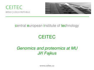 CEITEC BRNO | CZECH REPUBLIC