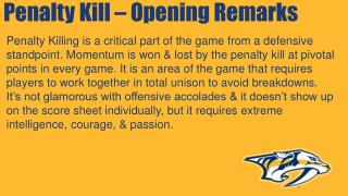 Penalty Kill – Opening Remarks