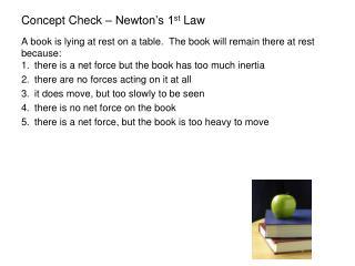 Concept Check – Newton's 1 st  Law