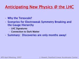 Anticipating New Physics @ the LHC