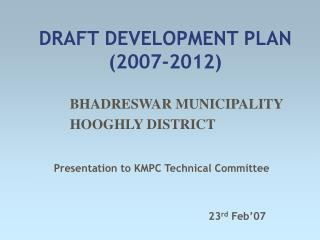 DRAFT DEVELOPMENT PLAN 2007-2012