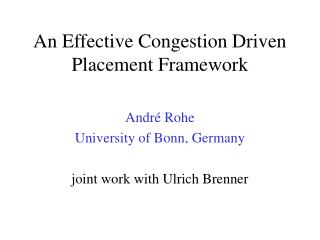 An Effective Congestion Driven Placement Framework