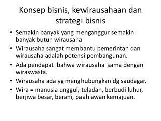 Konsep bisnis ,  kewirausahaan dan strategi bisnis